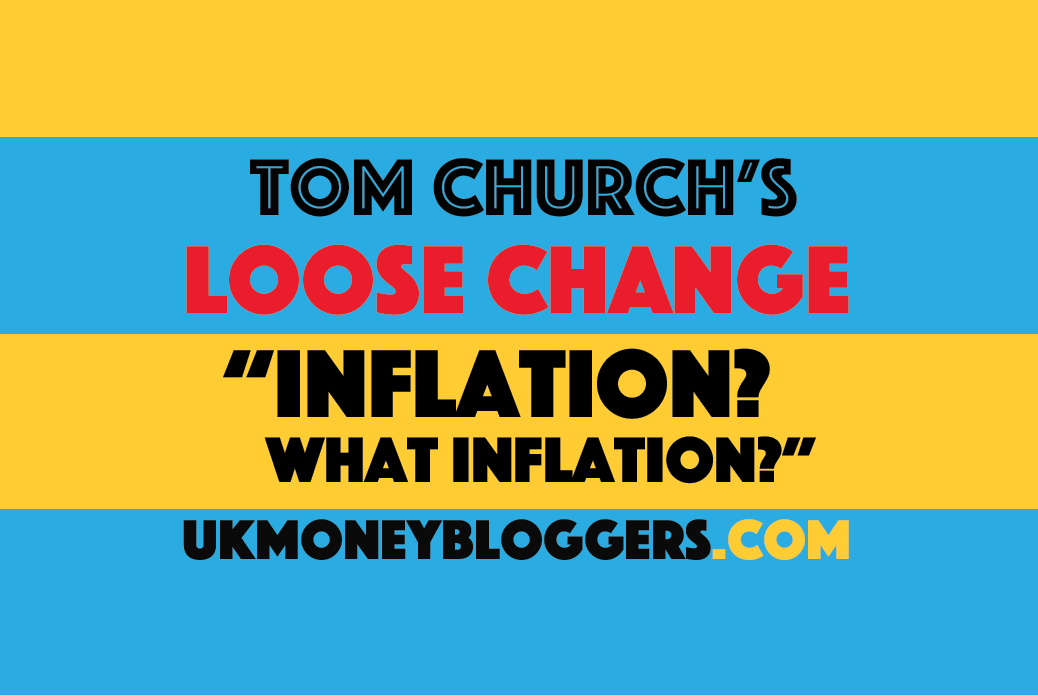 Loose change: Inflation? What inflation?